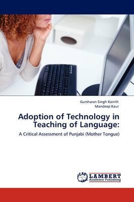 Adoption of Technology in Teaching of Language