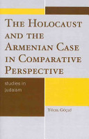 The Holocaust and the Armenian Case in Comparative Perspective