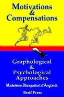 Motivations and Compensations Graphological and Psychological Approaches