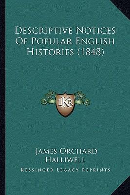 Descriptive Notices of Popular English Histories (1848)