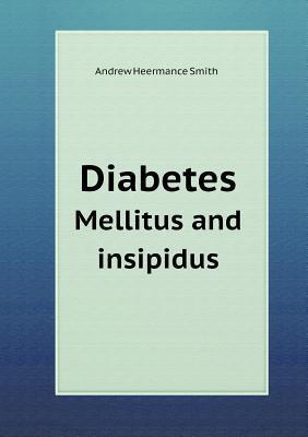 Diabetes Mellitus and Insipidus