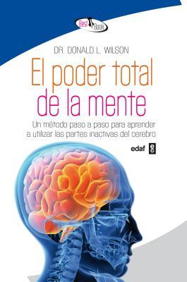 El poder total de la mente / Total Mind Power