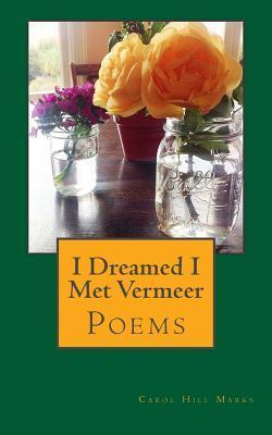 I Dreamed I Met Vermeer