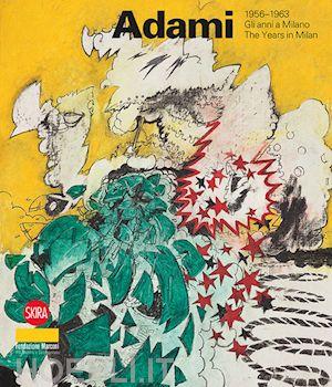 Valerio Adami 1956-1963
