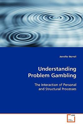 Understanding Problem Gambling