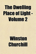 The Dwelling Place of Light -