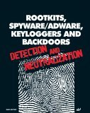 Rootkits, Spyware/Adware, Keyloggers and Backdoors