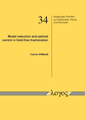 Model Reduction and Optimal Control in Field-flow Fractionation