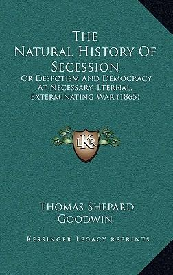 The Natural History of Secession