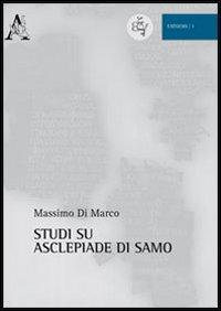 Studi su Asclepiade di Samo
