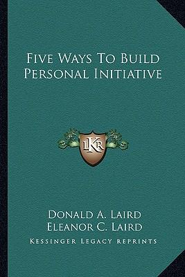 Five Ways to Build Personal Initiative