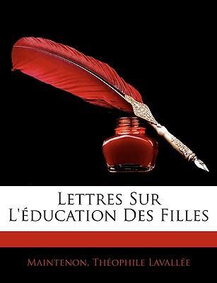 Lettres Sur L'éducation Des Filles