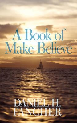 A Book of Make Believe