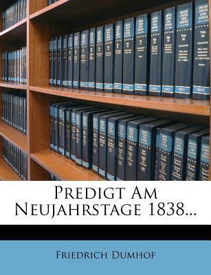 Predigt Am Neujahrstage 1838...