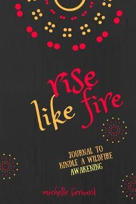 rise like fire