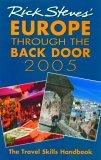 Rick Steves' Europe Through the Back Door 2005