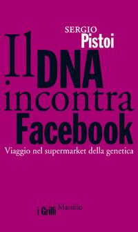 Il DNA incontra Facebook