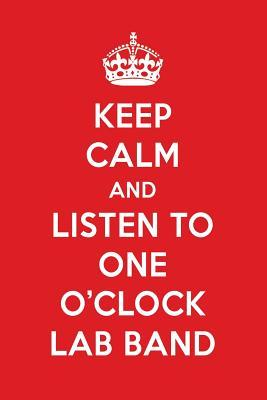 Keep Calm And Listen To One O'Clock Lab Band
