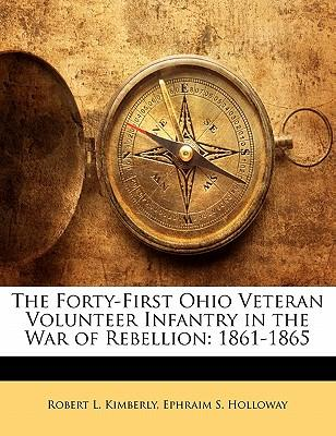 The Forty-First Ohio Veteran Volunteer Infantry in the War of Rebellion