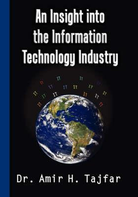 An Insight into the Information Technology Industry