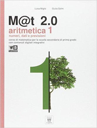 M@t 2.0. Per la Scuola media. Con e-book. Con espansione online