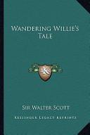 Wandering Willie's Tale