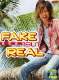 Fake but real
