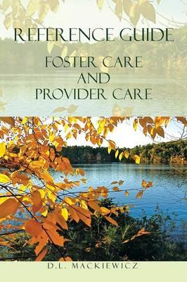 Reference Guide Foster Care and Provider Care