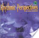 Rhythmic Perspective...