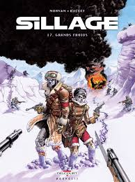 Sillage, Tome 17