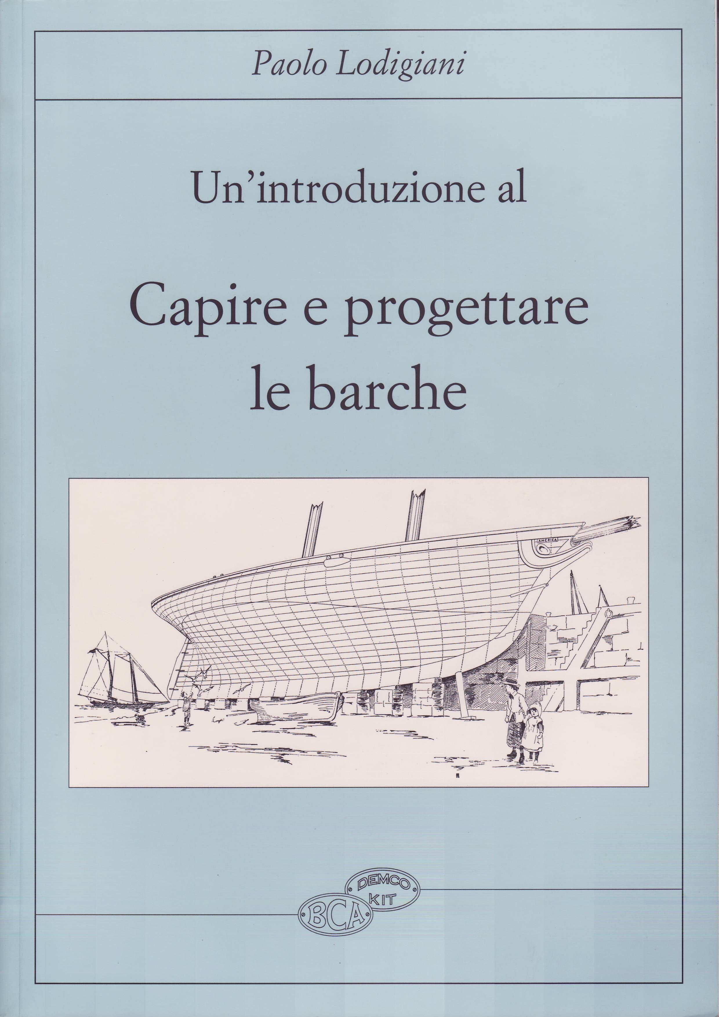 Introduzione al capire e progettare le barche