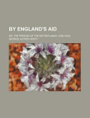 By England's Aid; Or...
