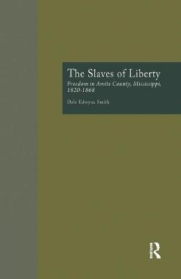 The Slaves of Liberty