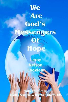 We Are God's Messengers of Hope