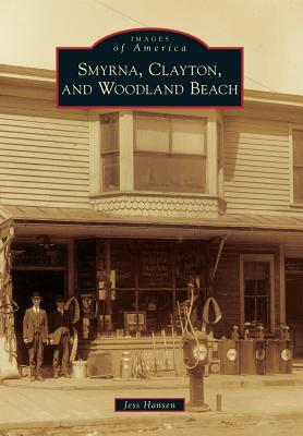 Smyrna, Clayton, and Woodland Beach