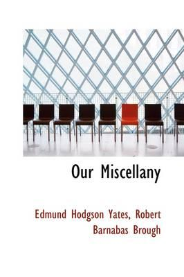 Our Miscellany