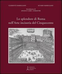 Lo splendore di Roma nell'arte incisoria del Cinquecento