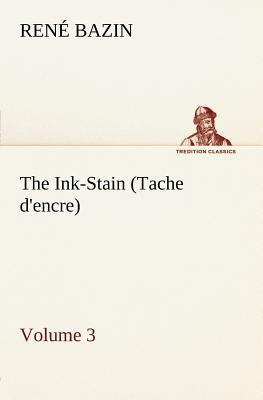 The Ink-Stain (Tache d'encre) — Volume 3