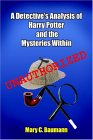 A Detective's Analysis Of Harry Potter And The Mysteries Within