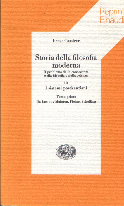 Storia della filosofia moderna vol. III, tomo primo.