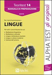 Alpha Test. Teoritest 14. Manuale per i test di ammissione a lingue