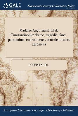 Madame Angot au sérail de Constantinople