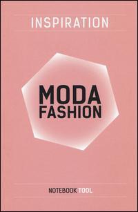 Inspiration moda fashion. Ediz. illustrata