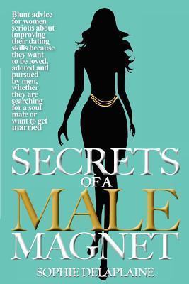 Secrets of a Male Magnet