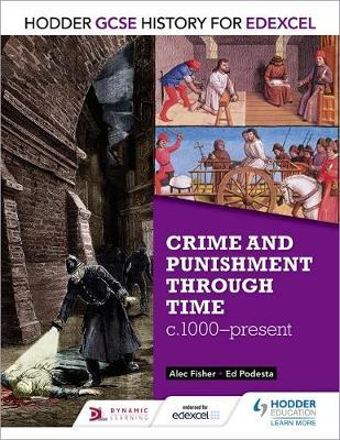 Crime & Punishment Through Time, C1000-present