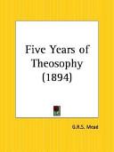 Five Years of Theosophy 1894