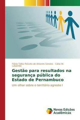 Gestão para resultados na segurança pública do Estado de Pernambuco