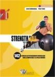 Strenght ball training. 142 esercizi di potenziamento muscolare con la swiss ball e la palla medica. Con DVD
