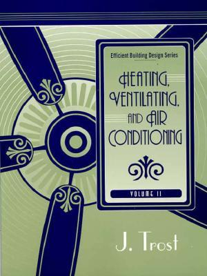 Heating, Ventilating, and Air Conditioning
