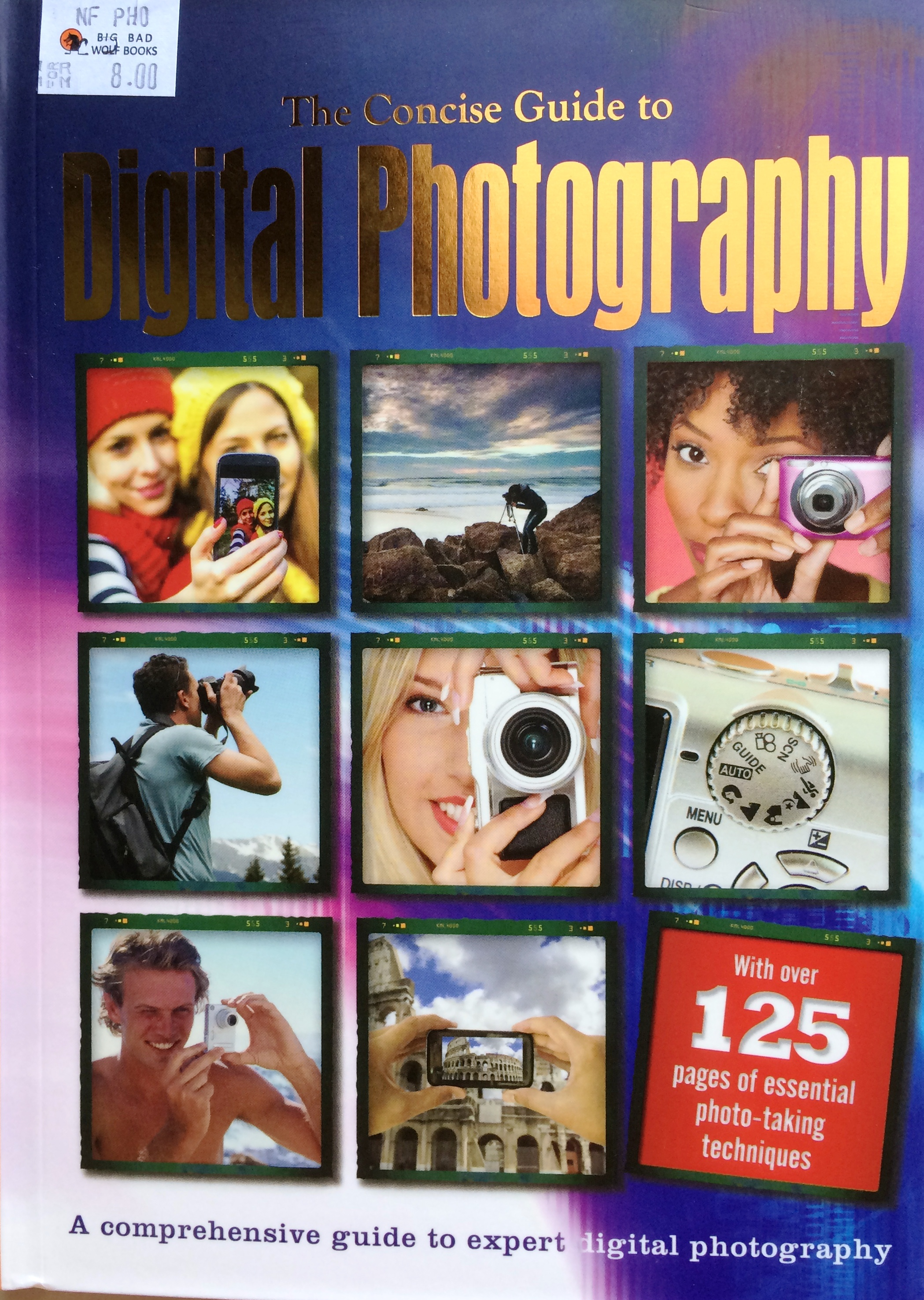 The Concise Guide to Digital Photography